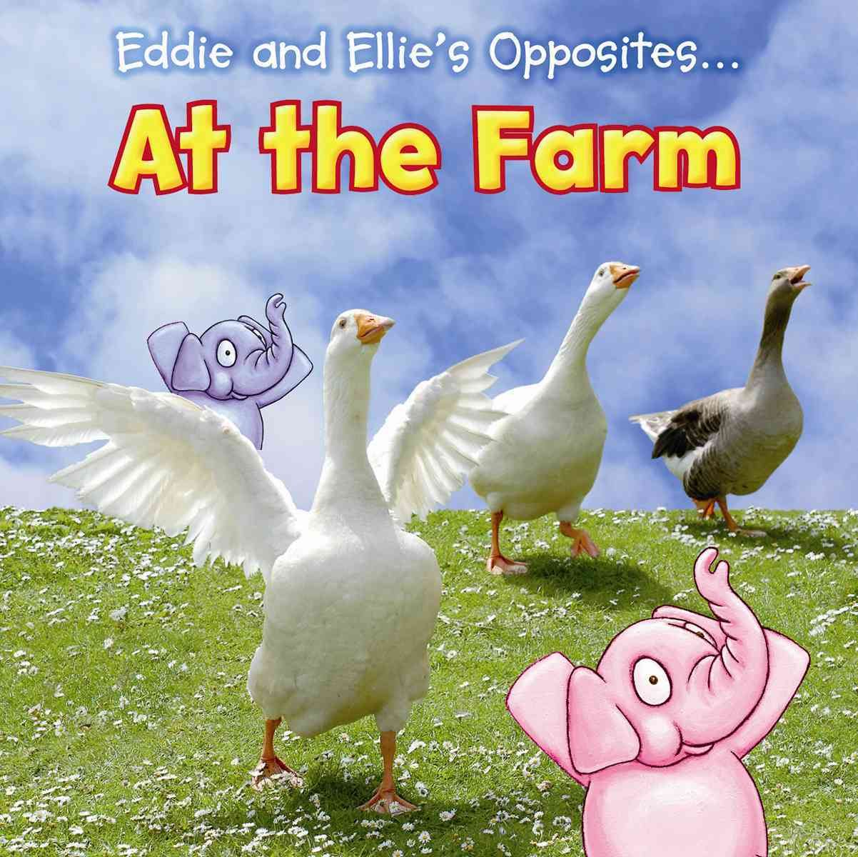 Eddie and Ellie's Opposites at the Farm By Rissman, Rebecca